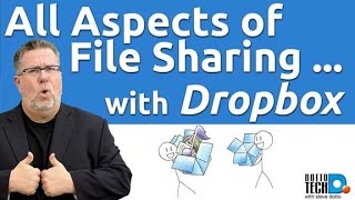 Dropbox File Sharing - What You Need to Know!