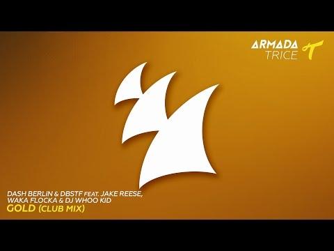 Música Gold (feat. DBSTF, Waka Flocka Flame, Jake Reese, DJ Whoo Kid)