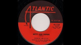 CHUCK WILLIS - Betty And Dupree