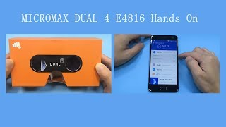 MICROMAX DUAL4 E4816 Hands On