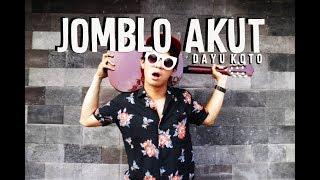 Download lagu Jomblo Akut Dayu Koto Mp3
