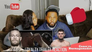 UFC 229: NURMAGOMEDOV VS. MCGREGOR| 'LOYALTY' (HD) TRAILER, COMEBACK, TITLEFIGHT, UFC|REACTION