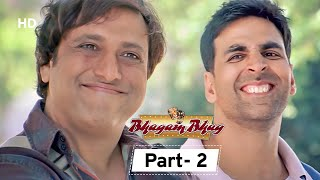 Bhagam Bhag - Movie In Parts 02 | Akshay Kumar - Govinda - Lara Dutta - Paresh Rawal