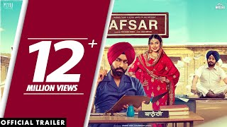AFSAR (Official Trailer) Tarsem Jassar | Nimrat Khaira | Rel. On 5th Oct | White Hill Music