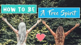 How To Be A Free Spirit ☆ (with Kate Flowers)