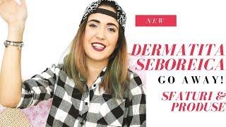 #DragaStef: Dermatita Seboreica - ce este si cum o tratez