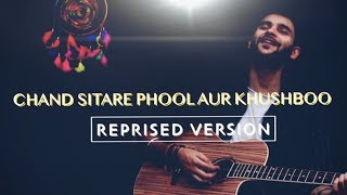 Chand Sitare Phool Aur Khushboo - Unplugged Cover  - himanshu.hs9248