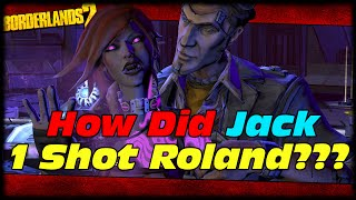 How Did Handsome Jack One Shot Kill Roland? Borderlands 2 Handsome Jack's Stolen Prototype Pistol!
