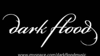 Dark Flood ~ Discouraged Skies
