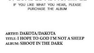 Dakota/Dakota - I Hope to God I'm Not a Sheep