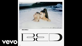 Nicki Minaj - Bed ft. Ariana Grande (Official Audio)