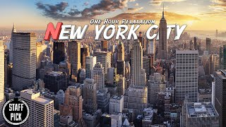 Aerial New York - One Hour Relaxation Music - 4K Drone Footage