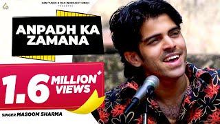 Anpad ka  Zamana   Masoom Sharma   Sid Sadanand   Latest Haryanvi Song 2017   Ranjha Music Video,Mp3 Free Download