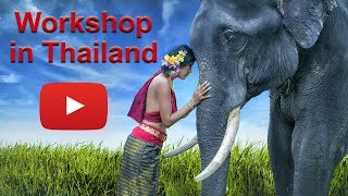 Photography Workshop in Thailand
