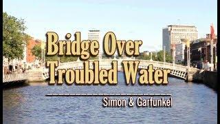 Bridge Over Troubled Water - Simon  Garfunkel (KARAOKE)