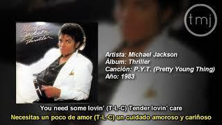 Letra Traducida P.Y.T. (Pretty Young Thing) De Michael Jackson