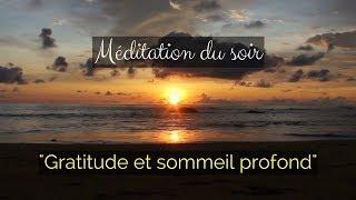 Méditation gratitude et sommeil profond. Amour Universel