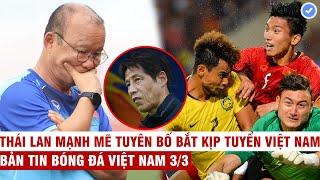VN Sports 3/3   HLV Park chính thức 'chốt' tương lai, Malay nhập tịch thêm sao Brazil quyết đấu VN