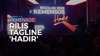"""Kemensos Launching Tagline 'Hadir"""", Mensos Sampaikan Artinya"""