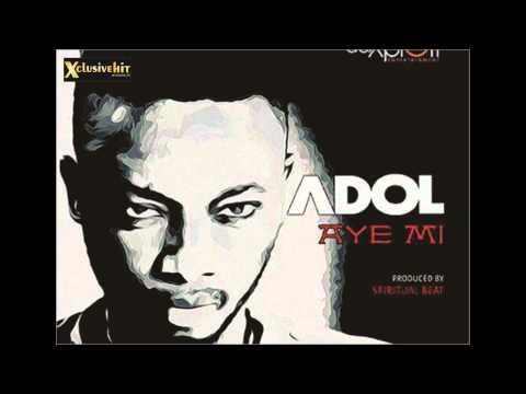 Adol - Aye Mi (New Music 2015)
