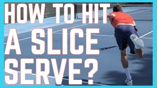 How To Hit A Slice Serve?