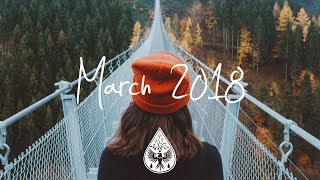 Indie/Rock/Alternative Compilation - March 2018 (1½-Hour Playlist) - Video Youtube