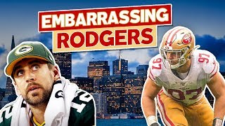 How the 49ers Embarrassed Aaron Rodgers and the Packers