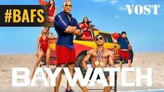 Trailer of BAYWATCH: Alerte à Malibu (2017)