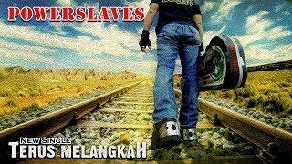 Gambar cover POWERSLAVES - TERUS MELANGKAH ( ANAK LANGIT SCTV SOUNDTRACK ) ( LYRIC VIDEO )