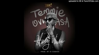 Temmie Ovwasa –  Holy Water (Official Audio)