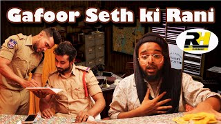 Gafoor Seth Ki Rani || Hyderabadi Comedy Video || Real Hyderabadiz #36 || DJ ADNAN HYD || ACRAM MCB