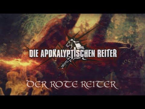 DIE APOKALYPTISCHEN REITER выпустили новый клип Der Rote Reiter (Volcano Remix)