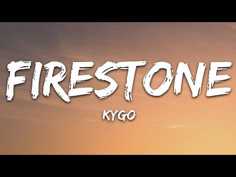 Kygo - Firestone (Lyrics) ft. Conrad Sewell