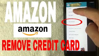 ✅  How To Remove Credit Card From Amazon 🔴