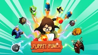 Official Puppet Punch (by Kedoo) Launch Trailer (iOS / Android)