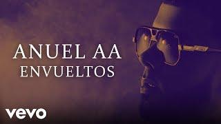 Anuel AA - Envueltos (Video Oficial)