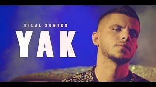 Bilal SONSES   Yak (Official Video)