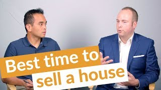 When is the best time of year to sell a house?