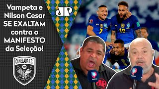 'Eles pipocaram': Vampeta e Nilson se exaltam após manifesto da seleção contra a Copa América