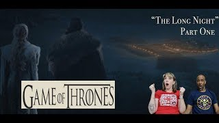 REACTION: Game of Thrones - PT. 1, THE LONG NIGHT