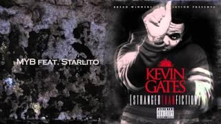Kevin Gates -  MYB (Bass Boost)