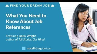 What You Need to Know About Job References, with Daisy Wright