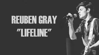 Reuben Gray - Lifeline (Lyrics)