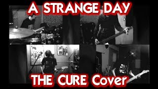 A STRANGE DAY (The Cure Cover)