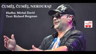 Michal David - Čuměj čuměj nekoukaj