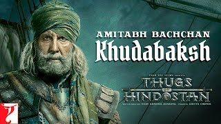 Khudabaksh | Amitabh Bachchan | Thugs Of Hindostan | Motion Poster | Releasing 8th November 2018