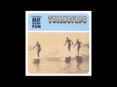 tullycraft beat surf fun