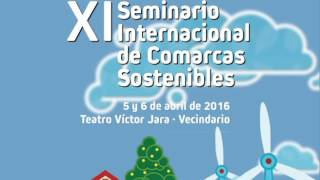 Spot XI Seminario Internacional de Comarcas Sostenibles, 2016