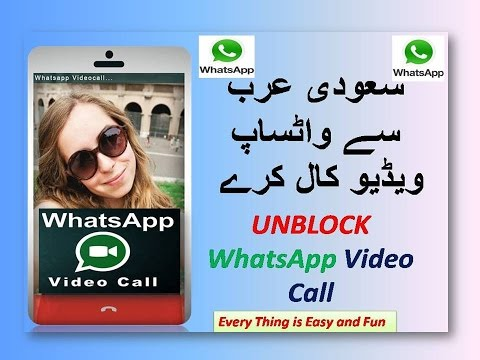 Download How To Unblock Whatsapp Video Calling In Ksa Or Any Country