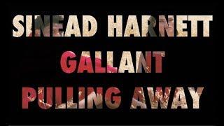 Sinead Harnett Ft. Gallant   Pulling Away (lyrics)